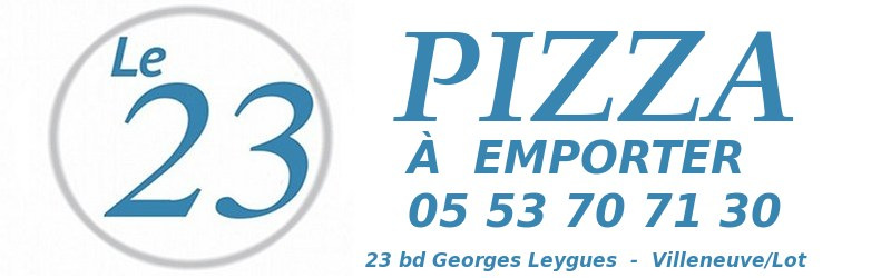 pizza le 23 Villeneuve/lot 47
